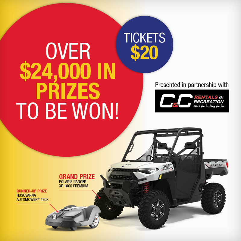 Polaris Ranger Lottery. Over $24,000 in prizes to be won. Ticket $20. Grand Prize: Polaris Ranger XP 1000 Premium. Runner-up Prize: Husqvarna Automower 430X. Presented in partnership with C&C Rentals & Recreation.